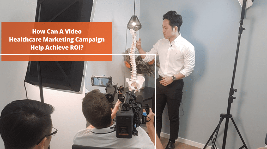 Video Healthcare Marketing Campaign and ROI